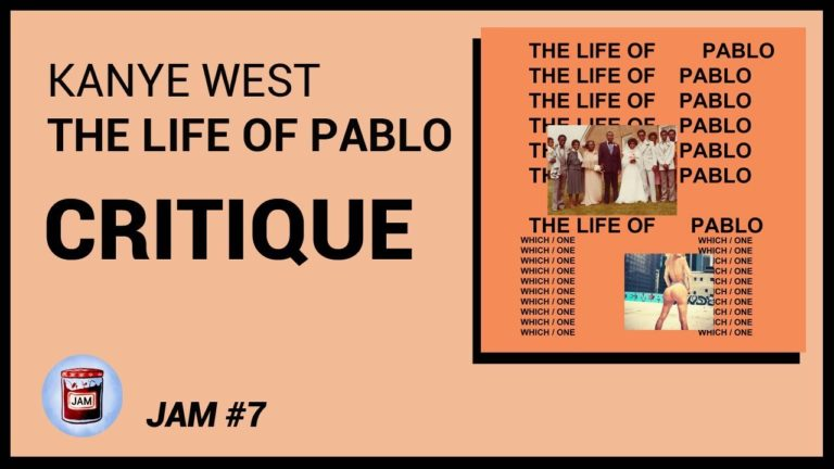 Kanye West – The Life Of Pablo CRITIQUE ALBUM | Jam #7