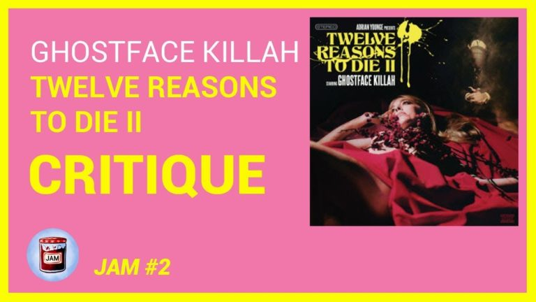 Ghostface Killah – Twelve Reasons To Die II CRITIQUE ALBUM | Jam #2