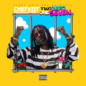 Chief Keef – Two Zero One Seven | Critique