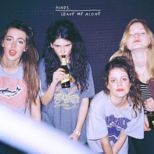 Hinds – Leave Me Alone | Critique